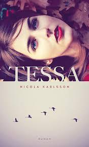 "Nicola Karlssons ""Tessa"""