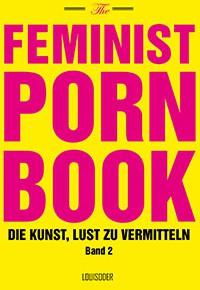 Buchpremiere: Feminist Porn Book
