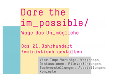 Feministisches Großereignis im Oktober: Dare the im_possible