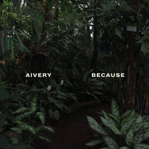 Aivery: Because