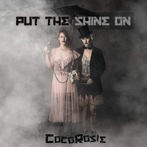 CocoRosie: Put The Shine On