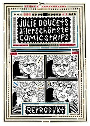 Julie Doucet: Julie Doucets allerschönste Comic Strips