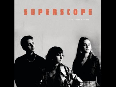 Kitty, Daisy & Lewis: Superscope