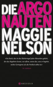 Maggie Nelson: Die Argonauten
