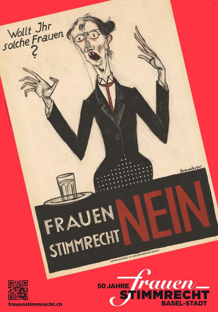 """Otto Baumberger, Plakat Frauenstimmrecht Nein, 1920 © 2015, ProLitteris, Zürich, Plakat im Rahmen einer Kampagne des Vereins """"1966-2016: 50 Jahre Frauenstimmrecht im Kanton Basel-Stadt"""""""