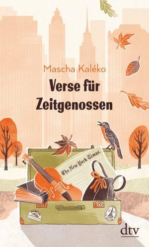 Mascha Kaléko: Verse für Zeitgenossen