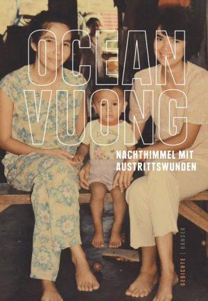 Ocean Vuong: Nachthimmel mit Austrittswunden