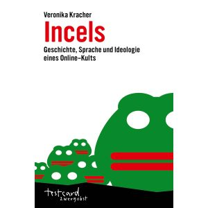Veronika Kracher: Incels