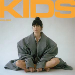 Noga Erez: KIDS