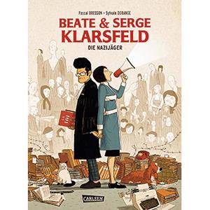 P. Bresson & S. Dorange: Beate & Serge Klarsfeld – Nazijäger