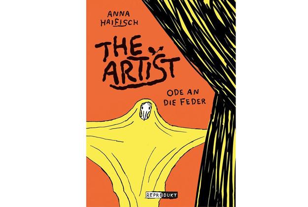 Anna Haifisch: The Artist. Ode an die Feder