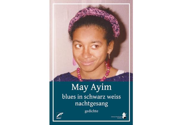 May Ayim: blues in schwarz weiss & nachtgesang